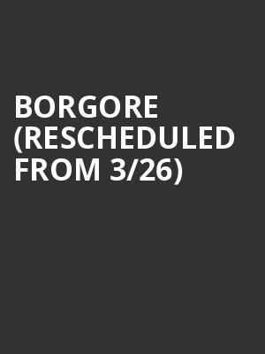 Borgore (Rescheduled from 3/26) at The Westcott Theatre