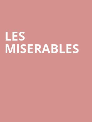 Les Miserables at Landmark Theatre