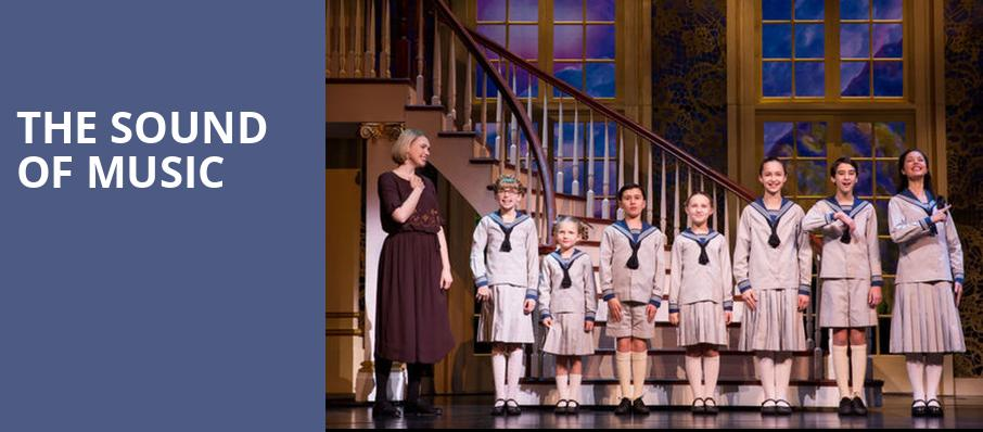 The Sound of Music, Landmark Theatre, Syracuse