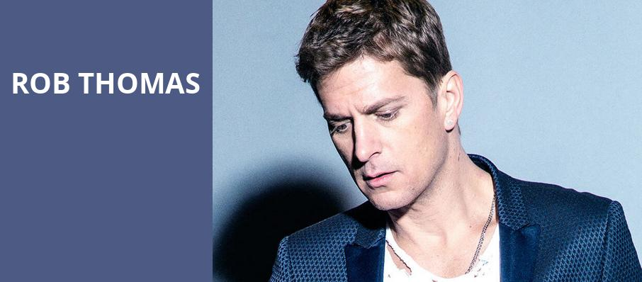 Rob Thomas, St Josephs Health Amphitheater at Lakeview, Syracuse
