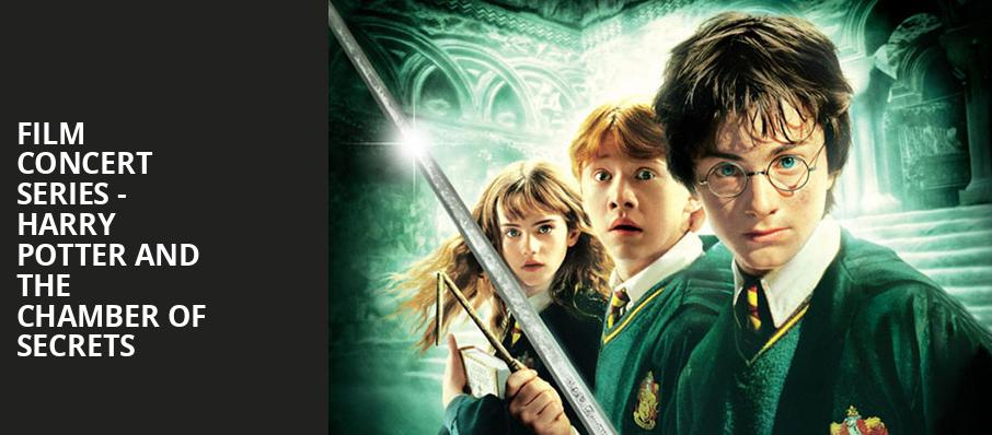 Film Concert Series Harry Potter and The Chamber of Secrets, Landmark Theatre, Syracuse