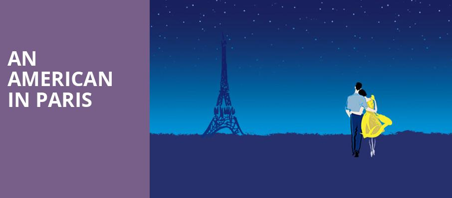 An American in Paris, Crouse Hinds Theater, Syracuse