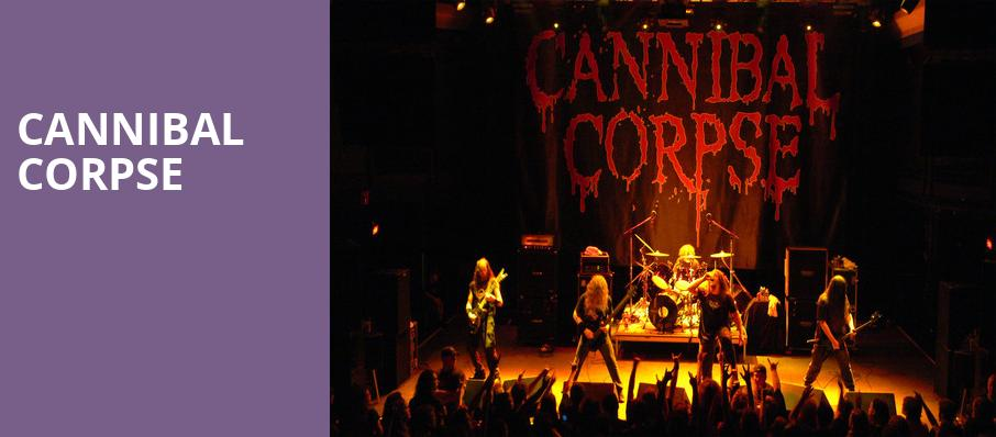 Cannibal Corpse, The Westcott Theatre, Syracuse
