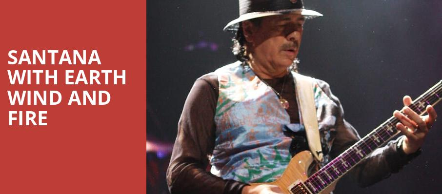Santana with Earth Wind and Fire, St Josephs Health Amphitheater at Lakeview, Syracuse